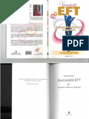 Jessica Ortner: Karcsúsító EFT (Bioenergetic Kiadó, ) - garembucka.hu