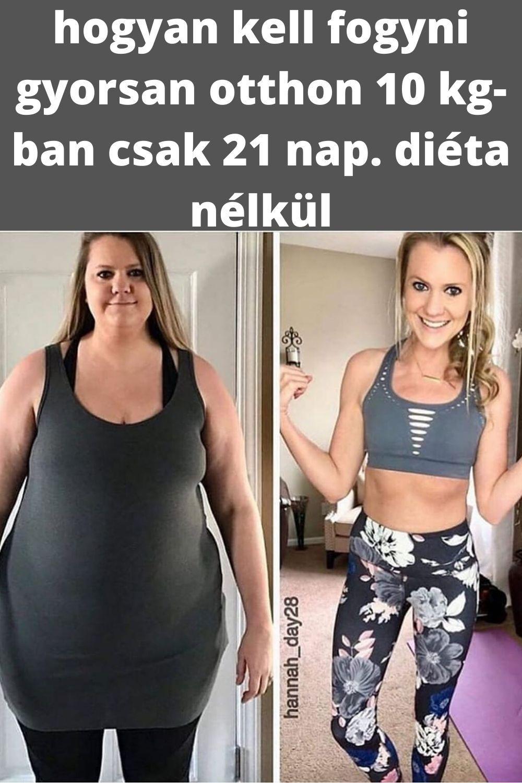 fogyni 10kg 10 nap alatt